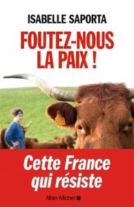 FOUTEZ-NOUS LA PAIX !