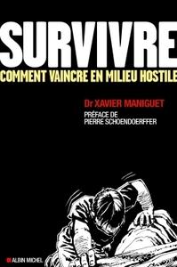 SURVIVRE - COMMENT VIVRE EN MILIEU HOSTILE (ED 2016)