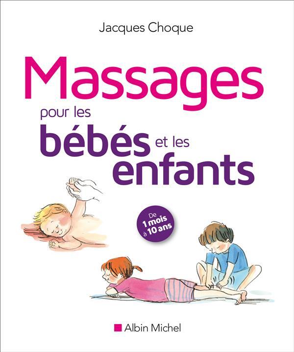 MASSAGES POUR LES BEBES ET LES ENFANTS (ED.2016)
