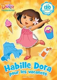 HABILLE DORA POUR LES VACANCES