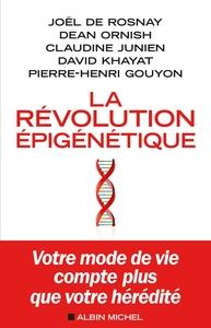 LA REVOLUTION EPIGENETIQUE - VOTRE MODE DE VIE COMPTE PLUS QUE VOTRE HEREDITE