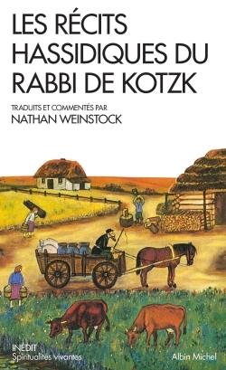 LES RECITS HASSIDIQUES DU RABBI DE KOTZK