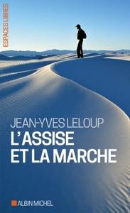 L'ASSISE ET LA MARCHE (ED. 2017)