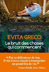 LE BRUIT DES CHOSES QUI COMMENCENT