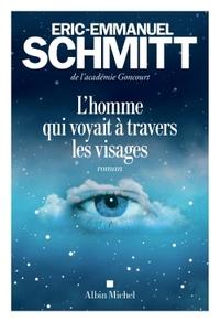 L'HOMME QUI VOYAIT A TRAVERS LES VISAGES