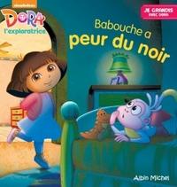 BABOUCHE A PEUR DU NOIR