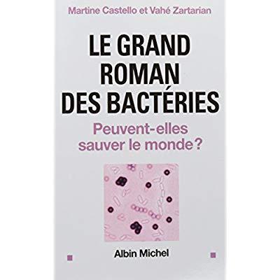 LE GRAND ROMAN DES BACTERIES (POD)