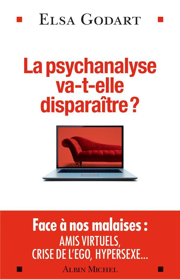 LA PSYCHANALYSE VA-T-ELLE DISPARAITRE ?