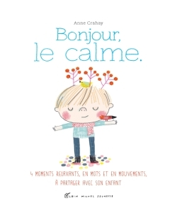 BONJOUR, LE CALME