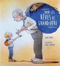 DANS LES REVES DE GRAND-PERE