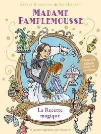 MADAME PAMPLEMOUSSE - LA RECETTE MAGIQUE - TOME 1