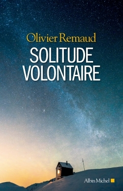 SOLITUDE VOLONTAIRE