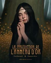 LA MALEDICTION DE L'ANNEAU D'OR