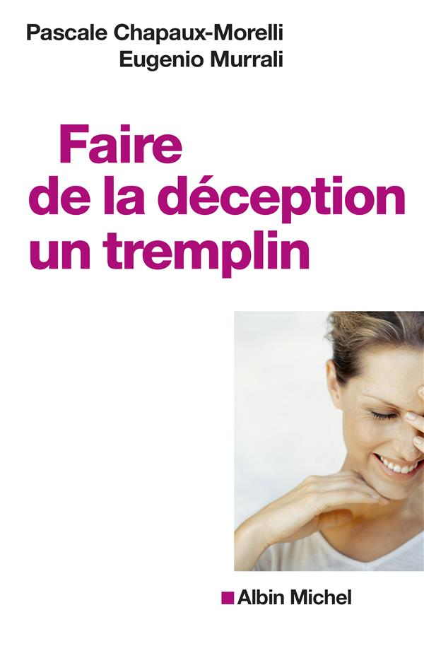 FAIRE DE LA DECEPTION UN TREMPLIN