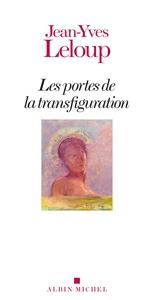 LES PORTES DE LA TRANSFIGURATION