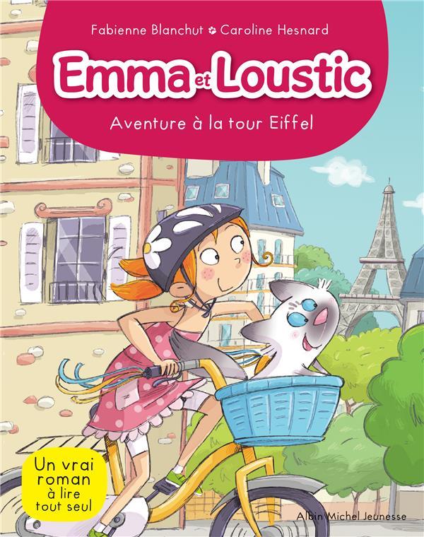 AVENTURE A LA TOUR EIFFEL  T 2 - EMMA ET LOUSTIC - TOME 2