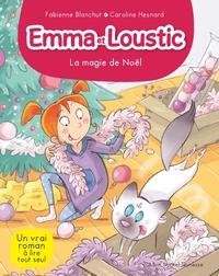 EMMA ET LOUSTIC T8 - LA MAGIE DE NOEL - EMMA ET LOUSTIC - TOME 8