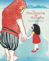 LA MOUSTACHE DE MONETTE