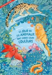 LE JOUR OU LES ANIMAUX ONT CHOISI LEURS COULEURS