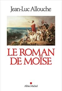 LE ROMAN DE MOISE