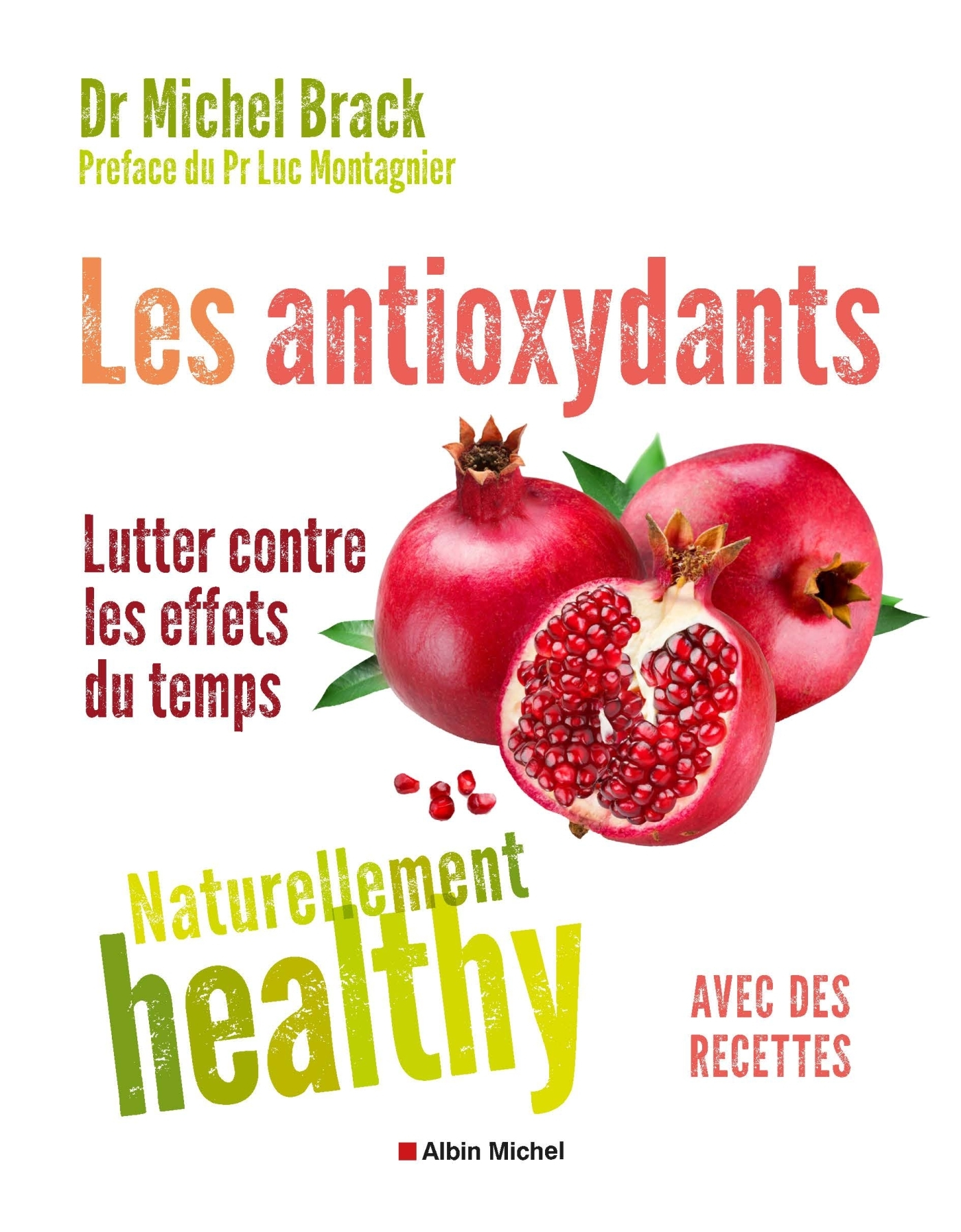 LES ANTIOXYDANTS - NATURELLEMENT HEALTHY