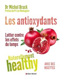 LES ANTIOXYDANTS - NATURELLEMENT HEALTHY