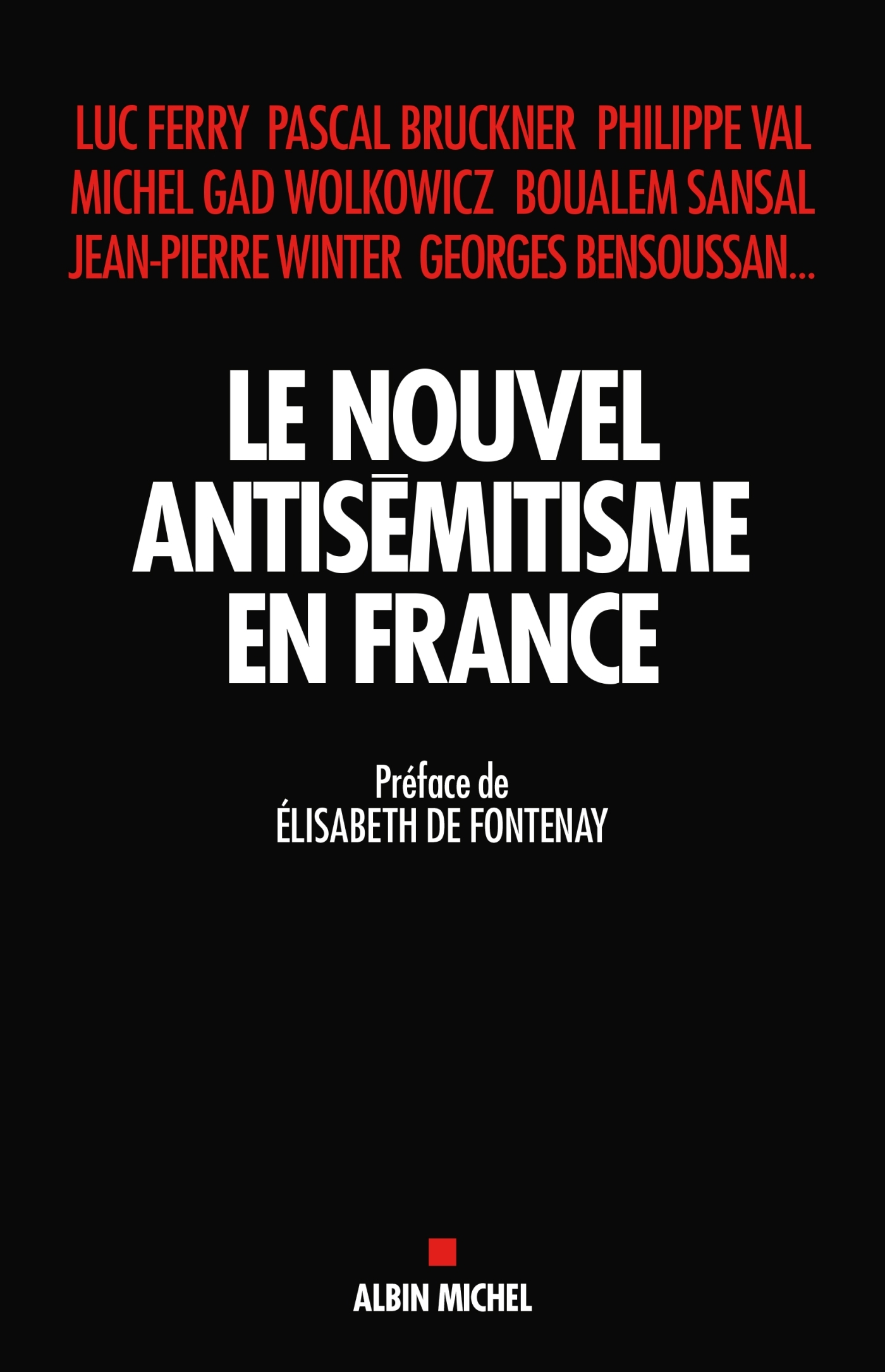 LE NOUVEL ANTISEMITISME EN FRANCE