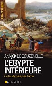 L'EGYPTE INTERIEURE OU LES DIX PLAIES DE L'AME
