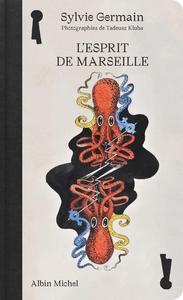 L'ESPRIT DE MARSEILLE