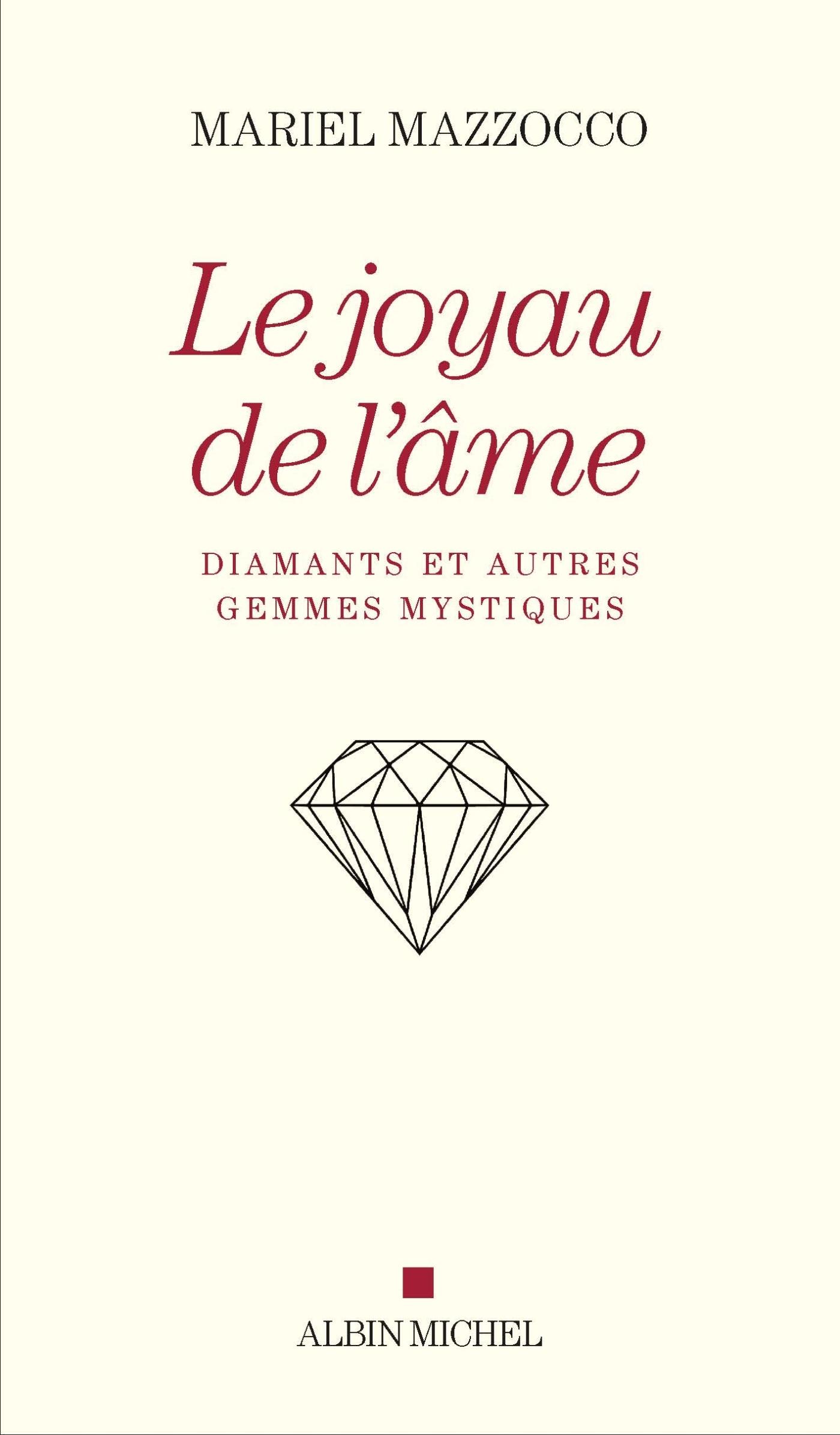 LE JOYAU DE L'AME - DIAMANTS ET AUTRES GEMMES MYSTIQUES