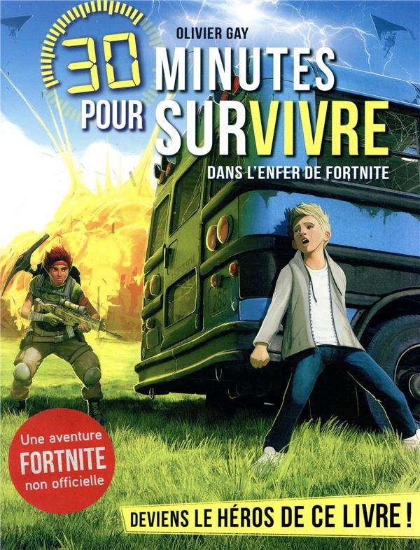 DANS L'ENFER DE FORNITE T6 - 30 MINUTES POUR SURVIVRE - TOME 6