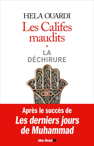 LES CALIFES MAUDITS VOL1 - VOLUME 1 : LA DECHIRURE