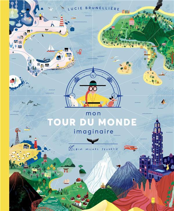 MON TOUR DU MONDE IMAGINAIRE