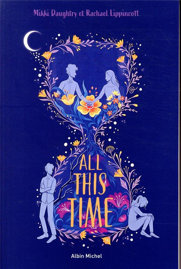 ALL THIS TIME (FRANCAIS)