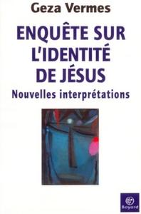 ENQUETE SUR L IDENTITE DE JESUS