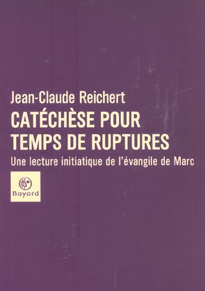 CATECHESE POUR TEMPS DE RUPTURE