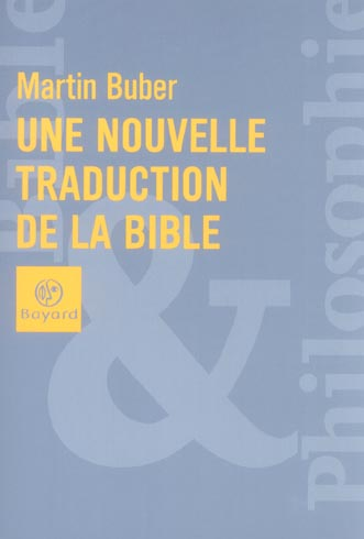 NOUVELLE TRADUCTION DE LA BIBLE
