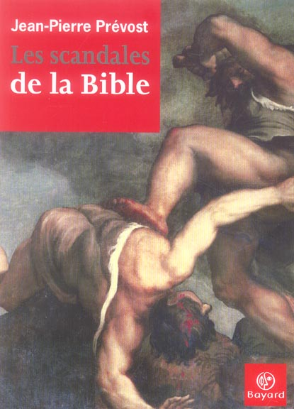 SCANDALES DE LA BIBLE