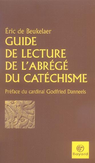 GUIDE DE LECTURE DE L'ABREGE DU CATECHIS