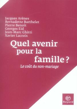 QUEL AVENIR POUR LA FAMILLE ? LE COUT DU
