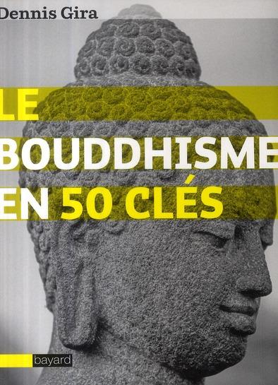 50 CLES SUR LE BOUDDHISME