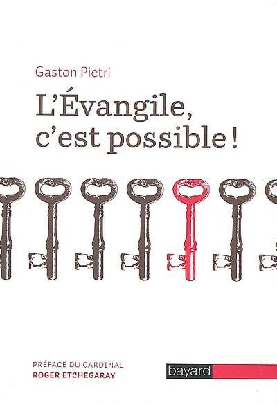 EVANGILE C EST POSSIBLE (L)