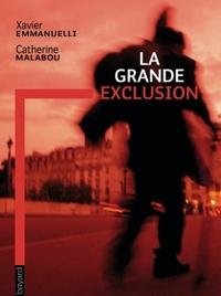 GRANDE EXCLUSION (LA)