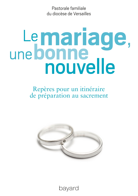 LE MARIAGE, UNE BONNE NOUVELLE