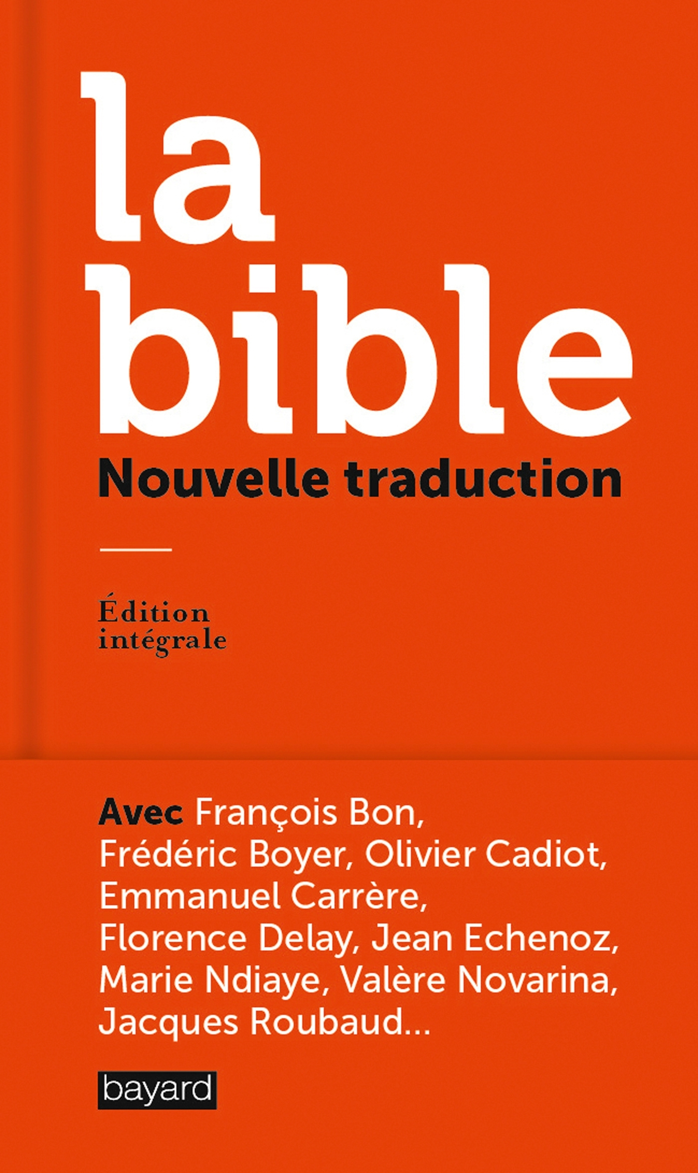 LA BIBLE, NOUVELLE TRADUCTION