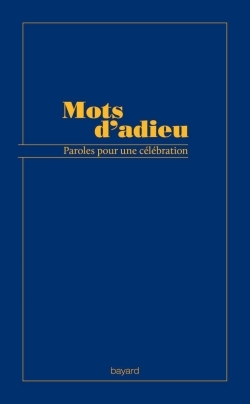 MOTS D'ADIEU