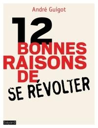 12 RAISONS DE SE REVOLTER