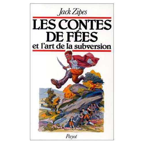 CONTES DE FEES ET L ART DE LA SUBVERSION (LES)