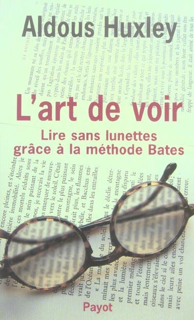 L'ART DE VOIR LIRE SANS LUNETTES GRACE A LA METHODE BATES
