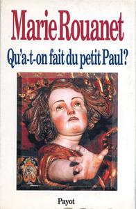 QU'A-T-ON FAIT DU PETIT PAUL ?